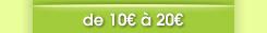 entre 10 et 20 euros