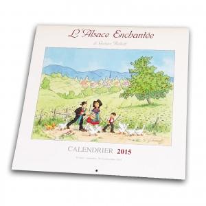 """Calendrier """"L'Alsace Enchantée 2015"""" de Ratkoff (30cm x 30cm)"""